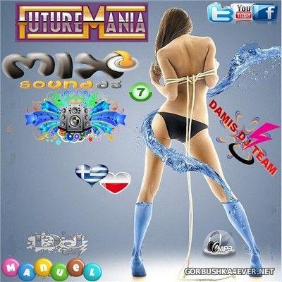 DJ Manuel - Future Mania Hot Mix vol 7 [2016]