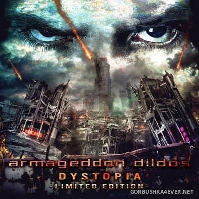 Armageddon Dildos - Dystopia [2020] / 2xCD / Limited Edition