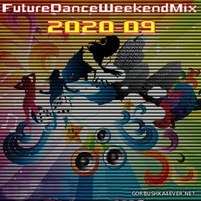 [Future Records] Future Dance Weekend Mix 2020-09 [2020]