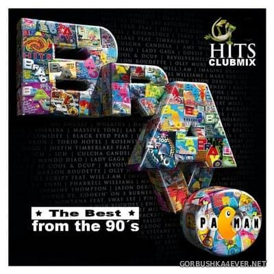 Bravo Hits - The Best From The 90's Hits Clubmix [2019] by Pacman