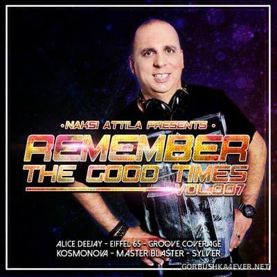 Remember The Good Times vol 7 [2020] Mixed by Náksi Attila