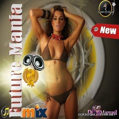 DJ Manuel - Future Mania Hot Mix vol 1 [2014]