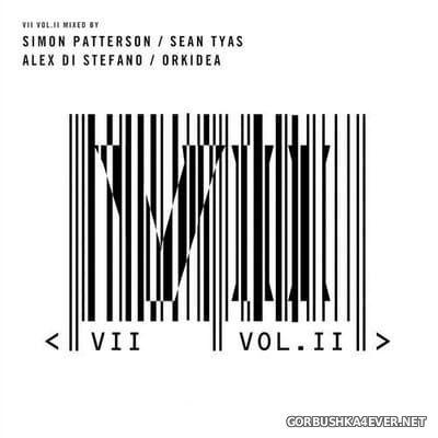 VII vol 2 [2020] Mixed by Simon Patterson, Sean Tyas, Alex Di Stefano & Orkidea