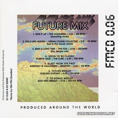 Future Mix vol 6 [1993] Mixed & Remixed by DJ Sonic & DJ Vlad