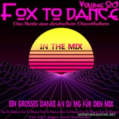 DJ MG - Fox To Dance In The Mix vol 28 [2020]