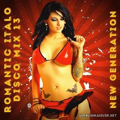 Romantic Italo Disco Mix 13 (New Generation) [2020]