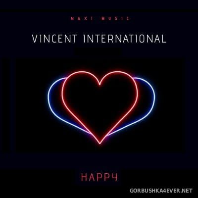 Vincent International - Happy [2020]