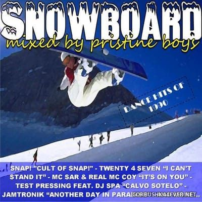 Snowboard [2008] Mixed by Pristine Boys