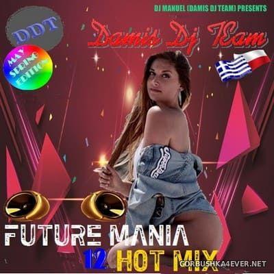 DJ Manuel - Future Mania Hot Mix vol 12 [2019]