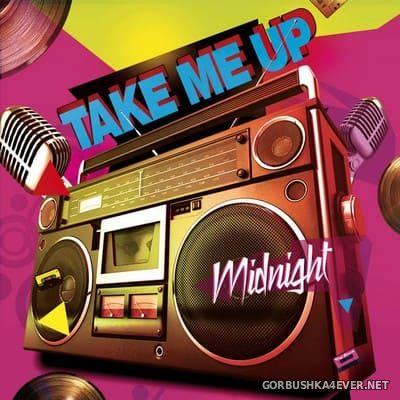 Midnight - Take Me Up [2020]
