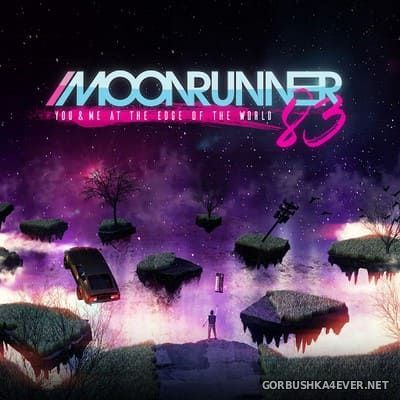 Moonrunner83 - You And Me At The Edge Of The World [2020]