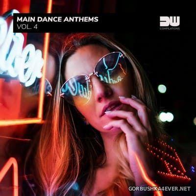 [Dancewood Compilations] Main Dance Anthems vol 4 [2020]