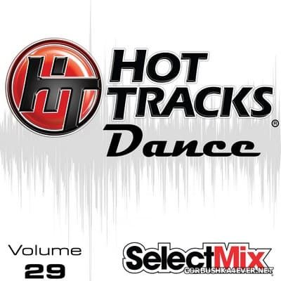 [Select Mix] Hot Tracks Dance vol 29 [2020]
