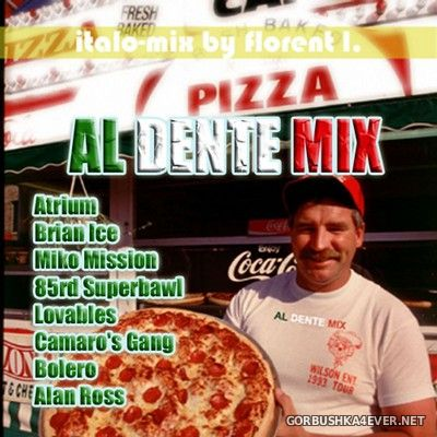 Al Dente Mix [2005] Mixed by Florent