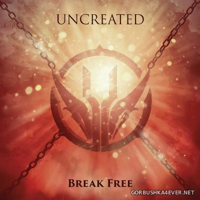 Uncreated - Break Free [2020] Limited Edition