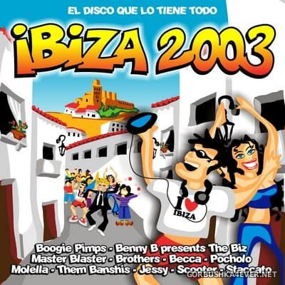 Ibiza 2003 [2003] Mixed by Francisco Agea & Israel García