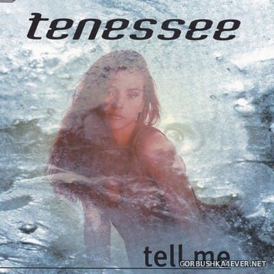 Tenessee - Tell Me [1995]