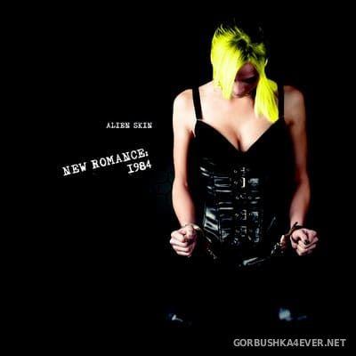 Alien Skin - New Romance 1984 [2020]