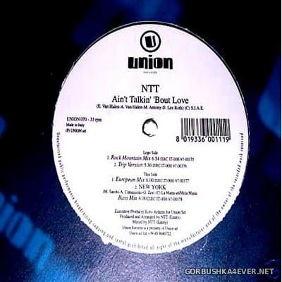 NTT - Aint Talkin Bout Love [1997]