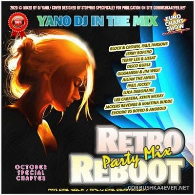 DJ Yano - Retro Reboot Party Mix [2020] October Special