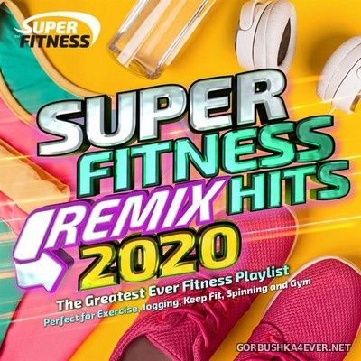 Super Fitness Remix Hits 2020