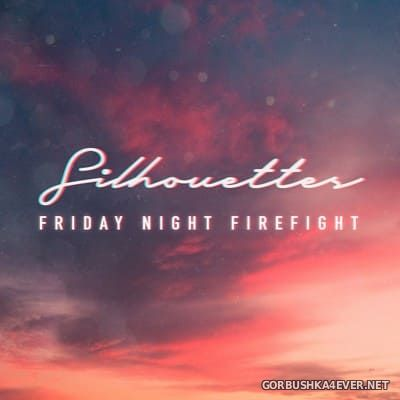 Friday Night Firefight - Silhouettes [2020]