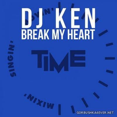 DJ Ken - Break My Heart [1999]