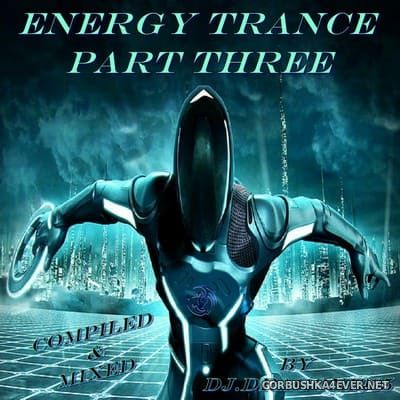 DJ Dragon1965 - Energy Trance Mix (Part Three) [2020]