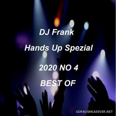 DJ Frank - Hands Up Spezial 2020.4 (Best Of)