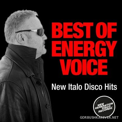 Energy Voice - Best Of Energy Voice (Expanded Edition New Italo Disco Hits) [2020]
