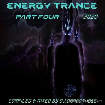 DJ Dragon1965 - Energy Trance Mix (Part Four) [2020]