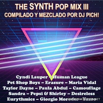 DJ Pich - The Synth Pop Mix 3 [2020]