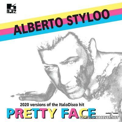 Alberto Styloo - Pretty Face (2020 Versions) [2020]