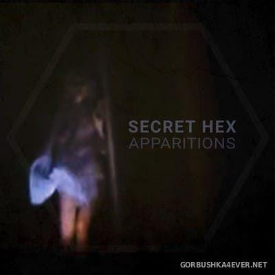 Secret Hex - Apparitions [2020]