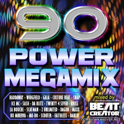 90 Power Megamix [2020] Mixed by Beatcreator