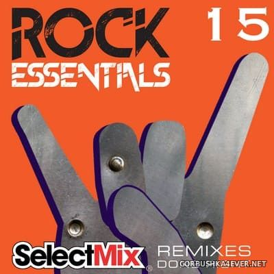 [Select Mix] Rock Essentials vol 15 [2020]