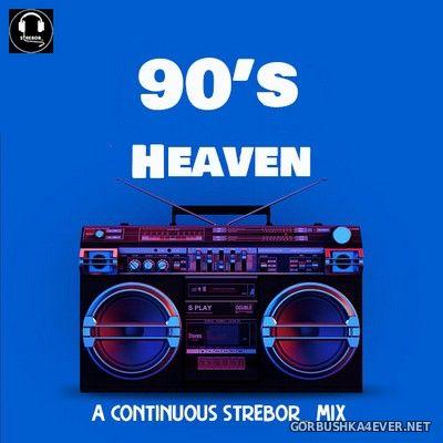 90s Heaven Mix [2020] by Strebor