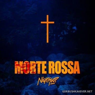 Nightstop - Morte Rossa [2016]