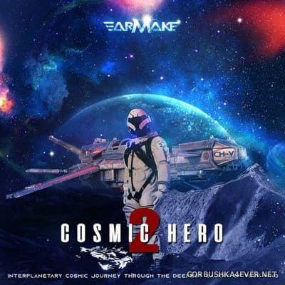 Earmake - Cosmic Hero 2 [2020]