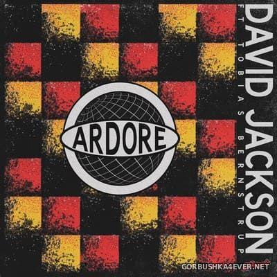 David Jackson feat Tobias Bernstrup - Ardore [2020]
