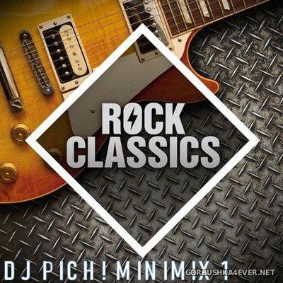 DJ Pich - Rock Classics Minimix 1 [2020]