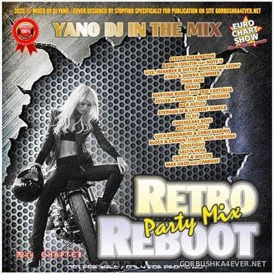 DJ Yano - Retro Reboot Party Mix 72 [2020]