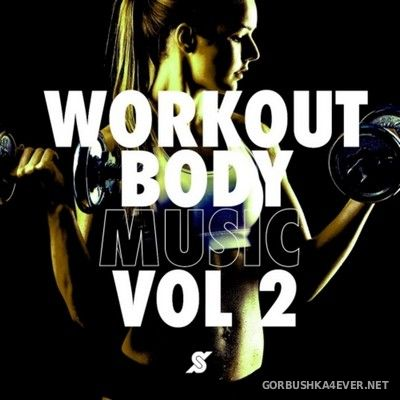 Work Out Body Music vol 2 [2020]