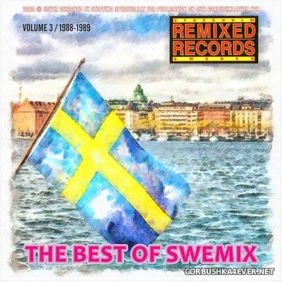 The Best Of Swemix (Stockholm Remixed Records) vol 3 [1988-1989]