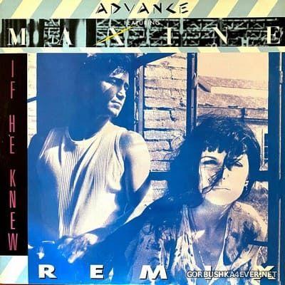 Advance feat Maxine - If He Knew (Remix) [1989]