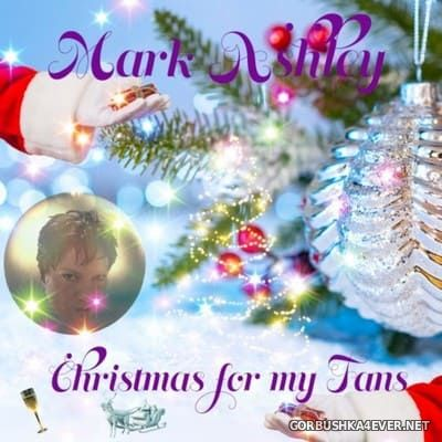 Mark Ashley - Christmas For My Fans [2020]