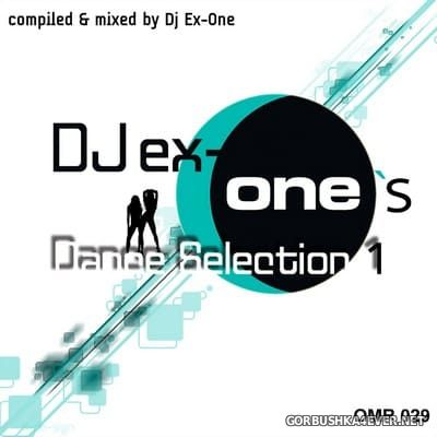 DJ Ex-One's Dance Selection vol 1 [2011]