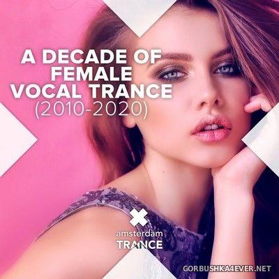 A Decade of Female Vocal Trance (2010-2020) [2020]