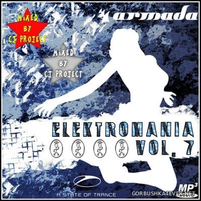 Elektro Mania 7 [2020] Mixed By CJ Project
