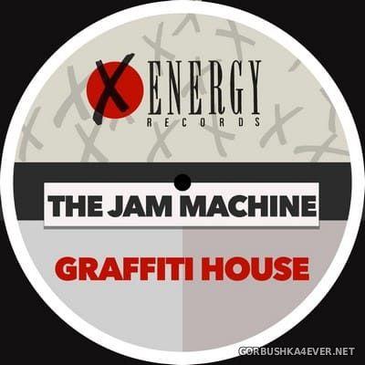 The Jam Machine - Graffiti House [1988]